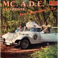 MC Ade & Posse - Just Sumthin To Do