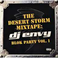 DJ Envy - The Desert Storm Mixtape: Blok Party Vol. 1