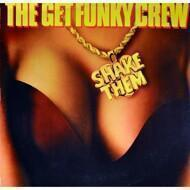 The Get Funky Crew - Shake Them
