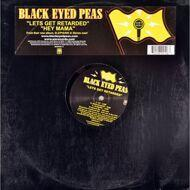 Black Eyed Peas - Lets Get Retarded / Hey Mama
