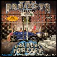 Various (The Projects presents) - Balhers Forever