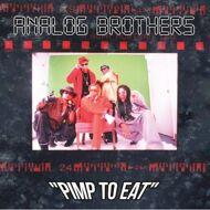 Analog Brothers - Pimp To Eat