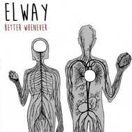 Elway - Better Whenever