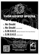 Endangered Species - No Doubt / S.M.O.K.E.
