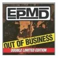 EPMD - Out Of Business / Greatest Hits
