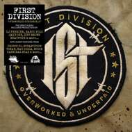 First Division - Overworked & Underpaid (Black Vinyl)