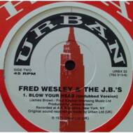 Fred Wesley & The JB's - Blow Your Head
