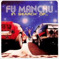 Fu Manchu - In Search Of...