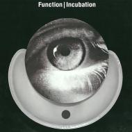 Function - Incubation