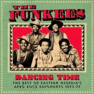 The Funkees - Dancing Time: The Best Of Eastern Nigeria's Afro Rock Exponents 1973-77