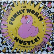 Funky Worm - Hustle! (To The Music...)