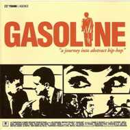 Gasoline - A Journey Into Abstract Hip-Hop (Colored Vinyl)