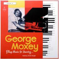 George Moxey - Plays Music For Dancing ...