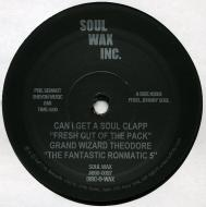 Grand Wizard Theodore - Can I Get A Soul Clapp (Fresh Out Of The Pack)