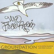 Groundation - We Free Again