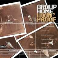 Group Home - Livin Proof (Random Clear Deluxe Edition)