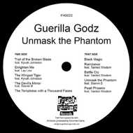 Guerilla Godz - Unmask The Phantom EP