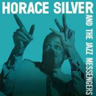 Horace Silver & The Jazz Messengers - Horace Silver & The Jazz Messengers