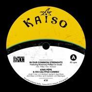 King Pépe & His Calypso Combo - In Our Common Strenghts / Big Talk