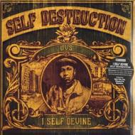 I Self Devine - Self Destruction