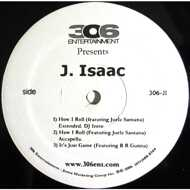 J. Isaac - How I Roll
