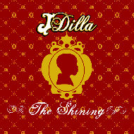 J Dilla (Jay Dee) - The Shining