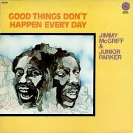 Jimmy McGriff - Good Things Don't Happen Every Day
