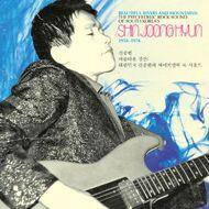 Shin Joong Hyun - Beautiful Rivers And Mountains: The Psychedelic Rock Sound Of South Korea's Shin Joong Hyun 1958-1974