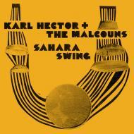Karl Hector & The Malcouns - Sahara Swing