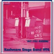 "Kashmere Stage Band - Out Of Gas ""But Still Burning"""