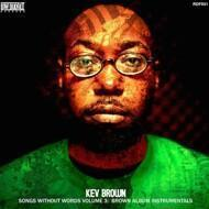 Kev Brown - Songs Without Words Volume 3: Brown Album Instrumentals