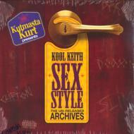 Kool Keith - Sex Style: The Unreleased Archives