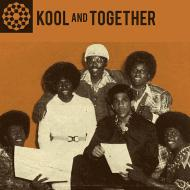 Kool And Together - Original Recordings 1970-77