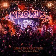 Krokus - Long Stick Goes Boom (Live From Da House Of Rust)