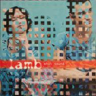 Lamb - What Sound (Colored Vinyl)