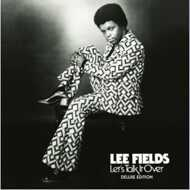 Lee Fields - Let's Talk It Over (Deluxe Edition)