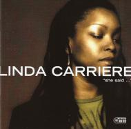 Linda Carriere - She Said…