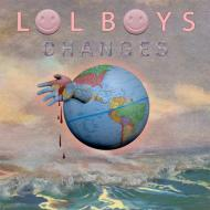 LOL Boys - Changes
