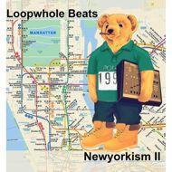 Loopwhole Beats - Newyorkism II (Black Vinyl)