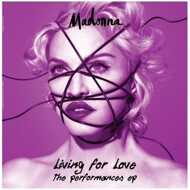 Madonna - Living For Love – The Performances Ep