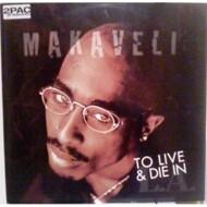 Makaveli (2Pac) - To Live & Die In L.A