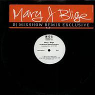 Mary J. Blige - DJ Mixshow Remix Exclusive