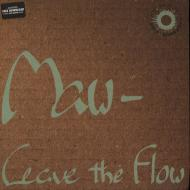 Maw - Leave The Flow