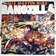 Mix Master Mike - Bangzilla