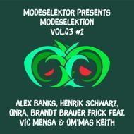 Modeselektor Presents - Modeselektion Vol.03 part 2