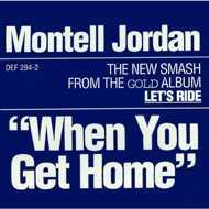 Montell Jordan - When You Get Home