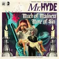 Mr. Hyde - Much of Madness More of Sin / Demon Chant
