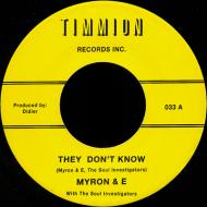 Myron & E with The Soul Investigators - They Don't Know / The Party Is Over