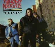 Naughty By Nature - O.P.P. / Wickedest Man Alive