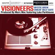 Visioneers - Mystic Brew / Smilin' Billy Suite